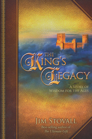 The King's Legacy    -     By: Jim Stovall