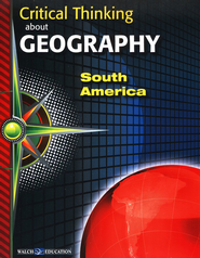 Critical Thinking about Geography: South America  -