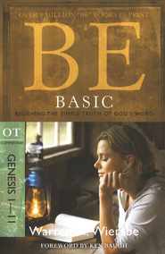 Be Basic (Genesis 1-11)   -     By: Warren W. Wiersbe