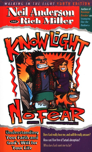 Know Light, No Fear   -     By: Neil Anderson, Rich Miller