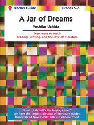Jar of Dreams, Novel Units Teacher's Guide, Grades 5-6   -     By: Yoshiko Uchida
