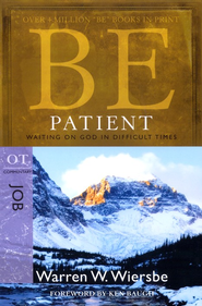 Be Patient ( Job) - Slightly Imperfect  -