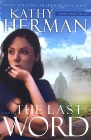 The Last Word, Sophie Trace Trilogy #2   -     By: Kathy Herman