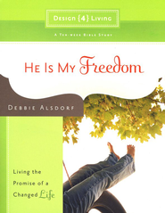 He Is My Freedom  -     By: Debbie Alsdorf