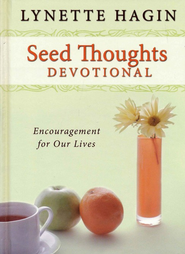 Seed Thoughts Devotional  -     By: Lynette Hagin