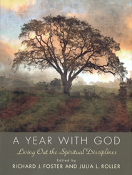 A Year with God  -     By: Richard J. Foster