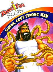 Samson God's Strong Man  -
