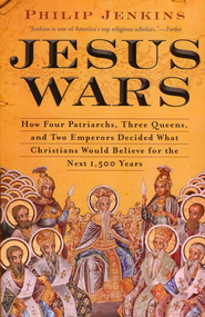 Jesus Wars  -     By: John Philip Jenkins