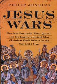 The Jesus Wars   -     By: Philip Jenkins