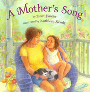 Mother's Song  -     By: Janet Lawler