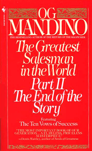 The Greatest Salesman in the World: Part II The End of the Story   -     By: Og Mandino