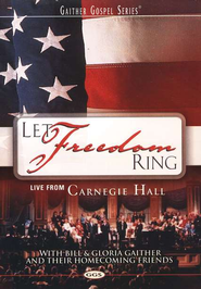 Let Freedom Ring, DVD   -     By: Bill Gaither, Gloria Gaither, Homecoming Friends