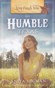 Love Finds You in Humble, Texas   -              By: Anita Higman