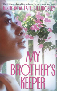 My Brother's Keeper  -     By: ReShonda Tate Billingsley