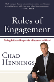 Rules of Engagement: Finding Faith and Purpose in a Disconnected World - eBook  -     By: Chad Hennings, Michael Levin