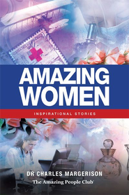 Amazing Women: Inspirational Stories - eBook  -     Edited By: Frances Corcoran     By: Charles Margerison     Illustrated By: Emily Hamilton