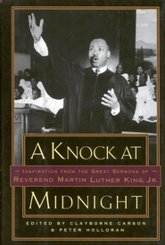 A Knock at Midnight: Inspiration from the Great Sermons of Reverend Martin Luther King, Jr. - eBook  -     Edited By: Clayborne Carson, Peter Holloran     By: Martin Luther King Jr.
