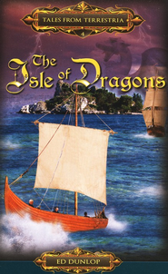The Isle of Dragons #4   -              By: Edward Dunlop