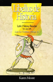 Latin for Children A History Reader   -