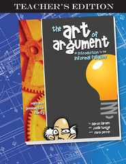 The Art of Argument, Teacher's Edition, Revised   -