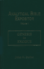 Genesis-Exodus: Analytical Bible Expositor   -     By: John G. Butler