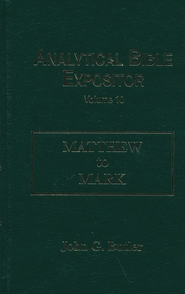 Matthew-Mark: Analytical Bible Expositor   -     By: John G. Butler