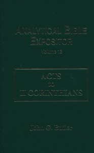 Acts-II Corinthians: Analytical Bible Expositor   -     By: John G. Butler