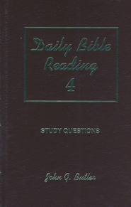 Daily Bible Reading 4: Study Questions  -     By: John G. Butler