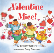 Valentine Mice!   -     By: Bethany Roberts