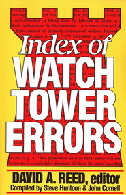 Index of Watchtower Errors   -              By: David Reed