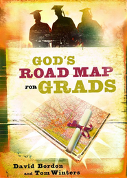 God's Road Map for Grads - eBook  -     By: David Bordon, Tom Winters