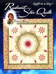 Radiant Star Quilts  -     By: Eleanor Burns