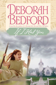 If I Had You - eBook  -     By: Deborah Bedford