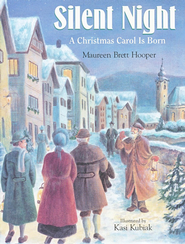 Silent Night: A Christmas Carol Is Born  -     By: Maureen Hooper