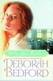 When You Believe - eBook  -     By: Deborah Bedford