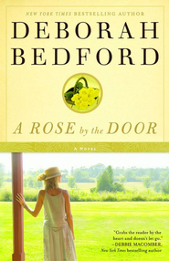 A Rose by the Door - eBook  -     By: Deborah Bedford