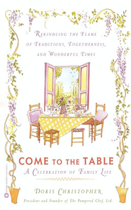 Come to the Table: A Celebration of Family Life - eBook  -     By: Doris Christopher