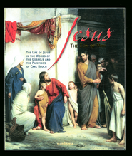 Jesus the Son of Man  -              By: Jorgen Vium Olesen                   Illustrated By: Carl Bloch