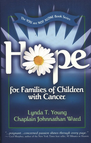 Hope for Families of Children with Cancer  -     By: Lynda Young, Johnnathan Ward