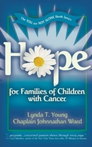 Hope for Families of Children with Cancer   -              By: Lynda Young