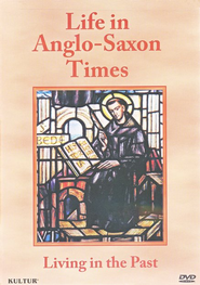 Life in Anglo-Saxon Times DVD   -