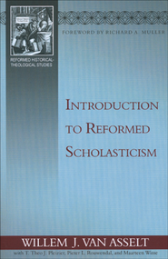 Introduction to Reformed Scholasticism  -     By: Willem J. Van Asselt