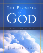The Promises of God: A Daily Devotional   -     By: Clarence E. Warner