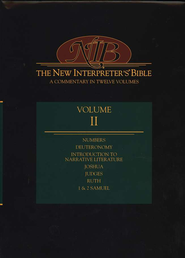 New Interpreter's Bible Volume 2: Numbers - 2 Samuel  -     Edited By: Leander E. Keck