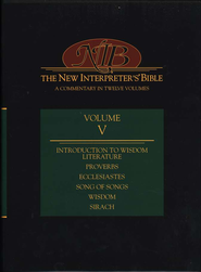 Introduction to Wisdom Literature, Proverbs, Ecclesiastes, Song of Songs, Wisdom, Sirach, The New Interpreter's Bible #5  -     Edited By: Leander E. Keck