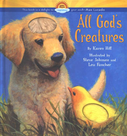 All God's Creatures  -              By: Karen Hill, Steve Johnson
