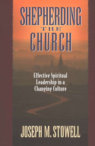 Shepherding the Church   -     By: Joseph M. Stowell