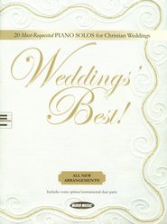 Weddings' Best: 20 Most Requested Piano Solos for Christian Weddings  -