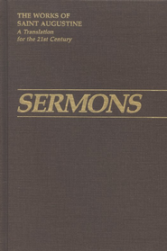 Sermons 1-19 (Works of Saint Augustine)  -     By: Saint Augustine