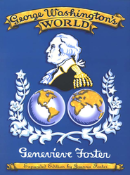 George Washington's World - By: Genevieve Foster<br />